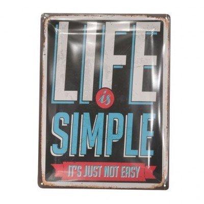 Ophangbord metaal met tekst ; Life is simple...